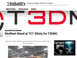 In the Press | Industry Today | T3DMC